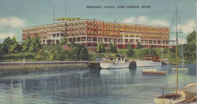 Marshall House, York Harbor, Me.