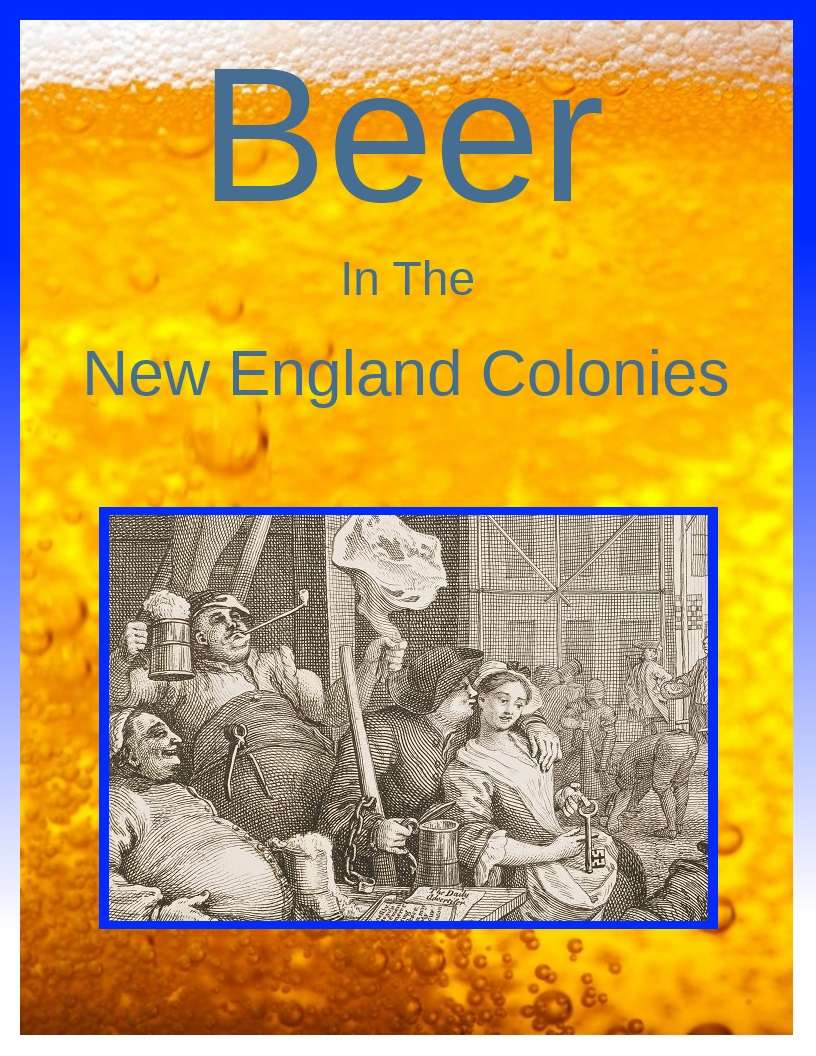 Beer in the New England Colonies