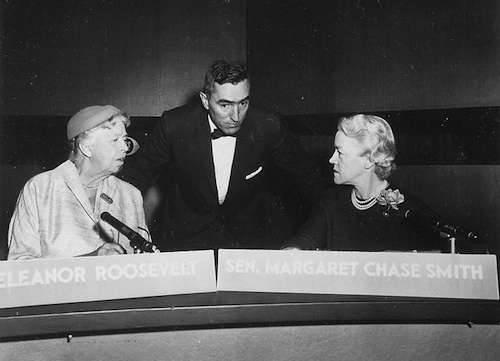 Eleanor Roosevelt and Margaret Chase Smith.