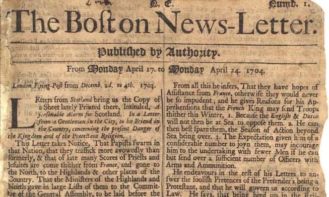 The Boston News Letter Loyalist Rag Reports The News