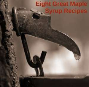 Best of New England Maple Syrup Recipes