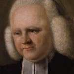 George Whitefield – The Cross-Eyed Calvinist Bedevils the Conservative Colonists