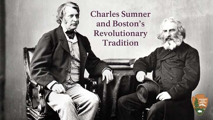 Charles Sumner And Bostons Revolutionary Tradition New England